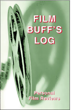 film, film buff, film critic, movie director, become famous, directing, moviemaking, make a movie, screenplays, showbizltd, showbiz ltd, Film Buff's Log Book, film actin